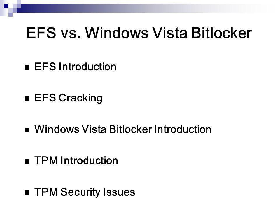 EFS vs. Windows Vista Bitlocker