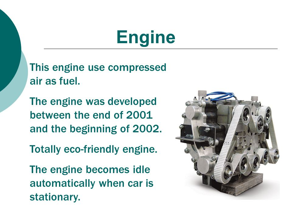 Engine This engine use compressed air as fuel.