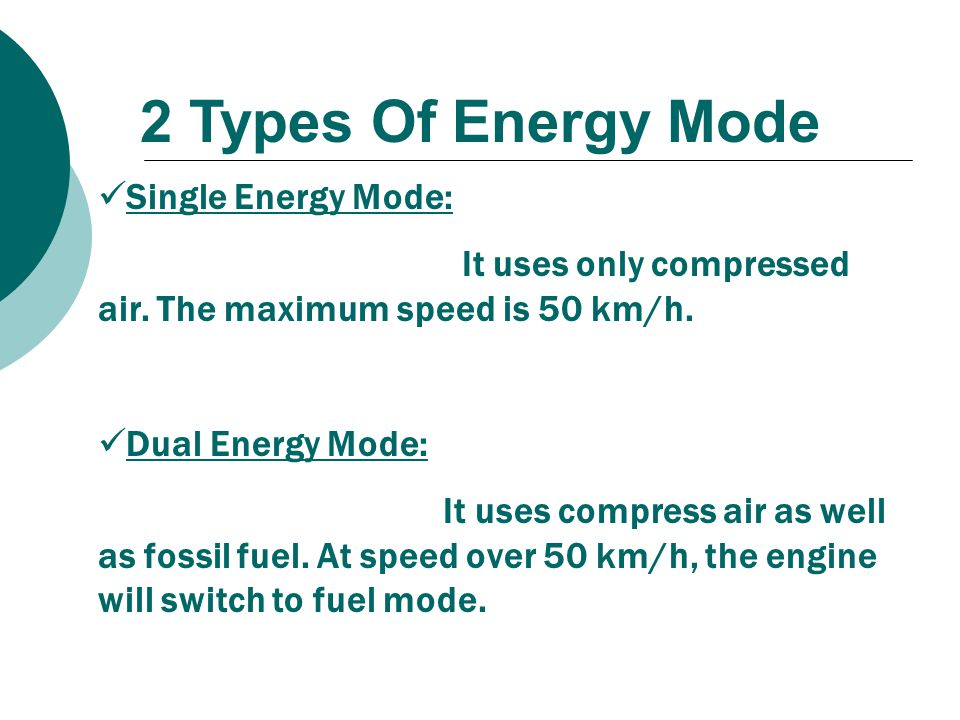 2 Types Of Energy Mode Single Energy Mode: