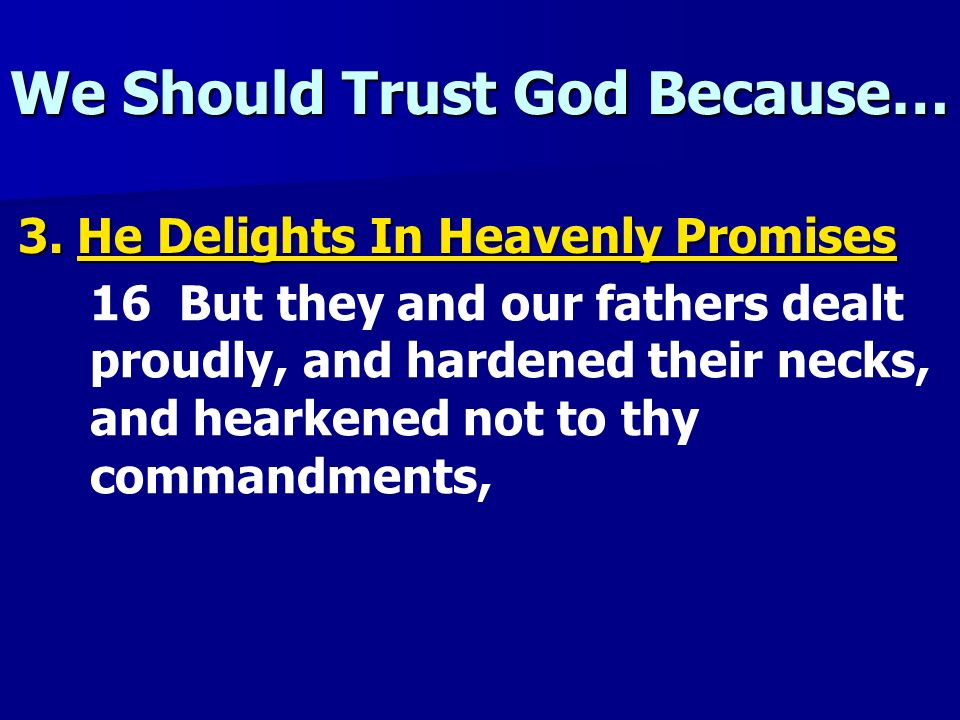 We Should Trust God Because…