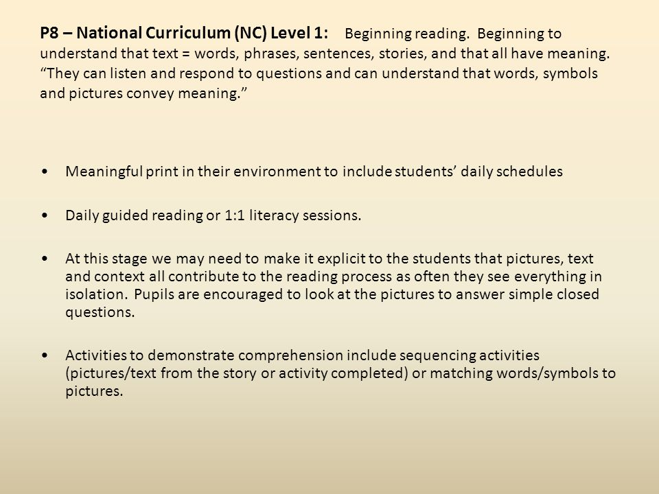 P8 – National Curriculum (NC) Level 1: Beginning reading