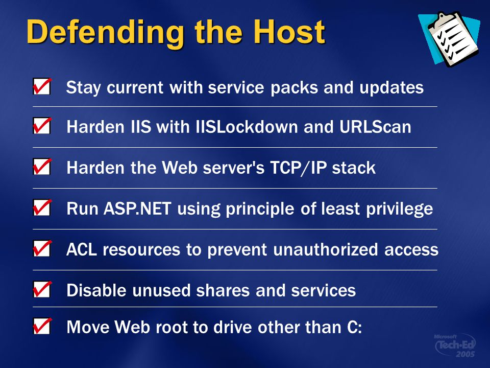 Defending the Host Stay current with service packs and updates