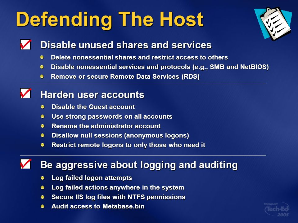 Defending The Host Disable unused shares and services