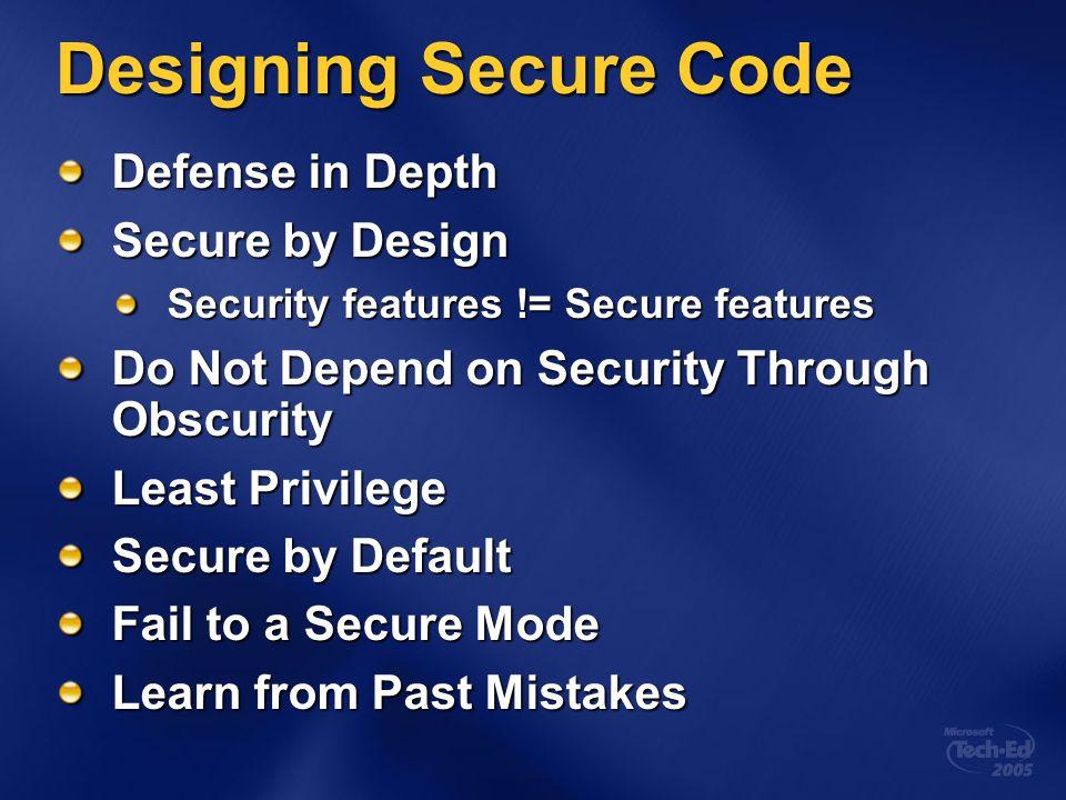 Designing Secure Code Defense in Depth Secure by Design