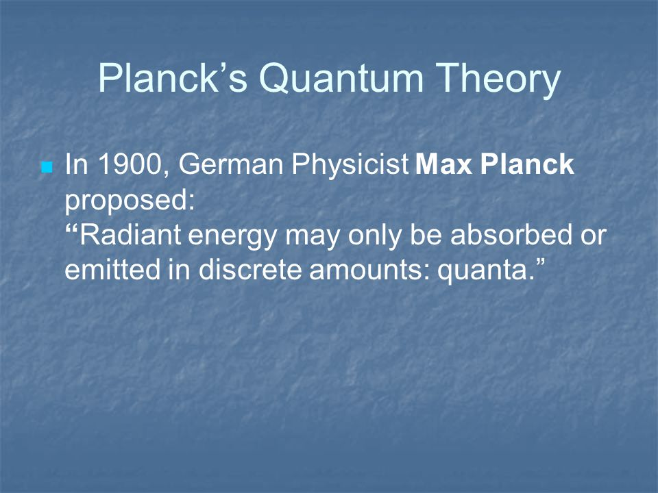 Planck's Quantum Theory