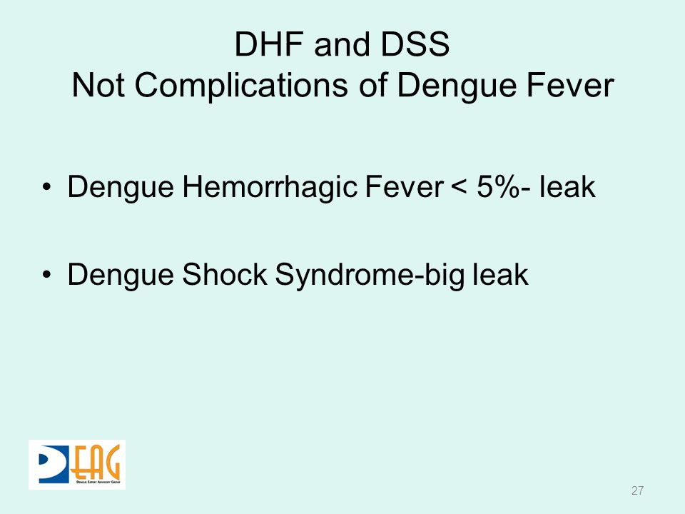DHF and DSS Not Complications of Dengue Fever