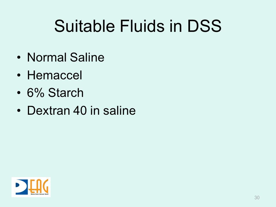 Suitable Fluids in DSS Normal Saline Hemaccel 6% Starch