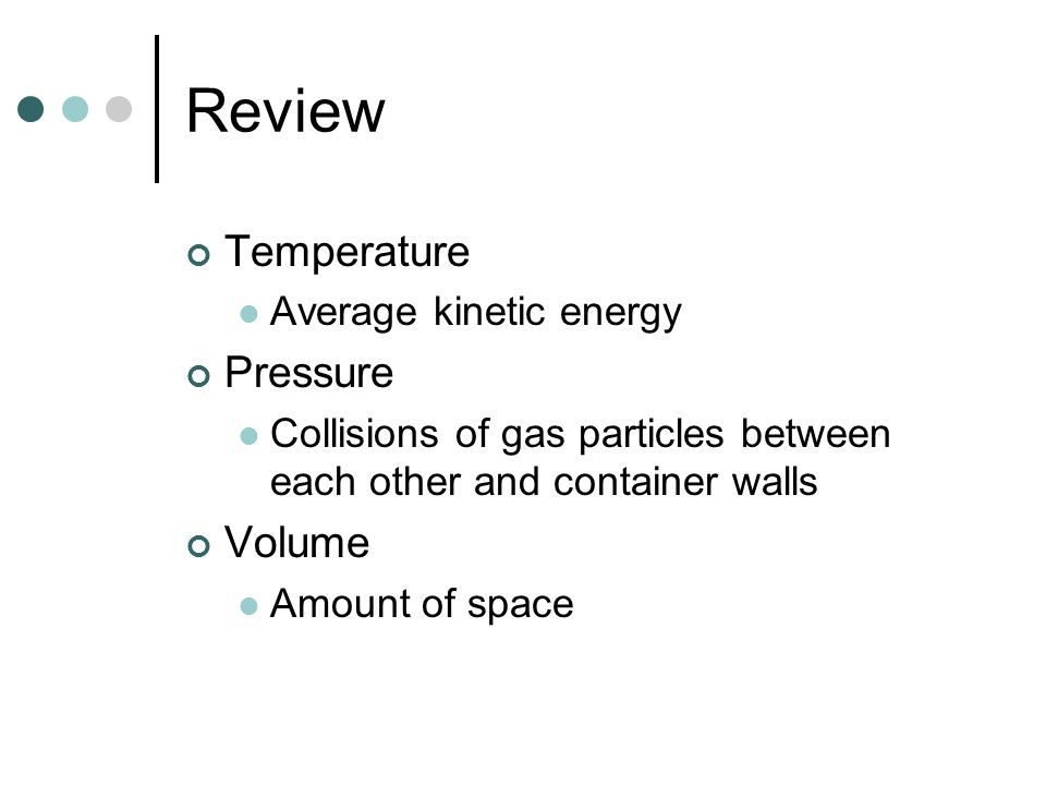 Review Temperature Pressure Volume Average kinetic energy