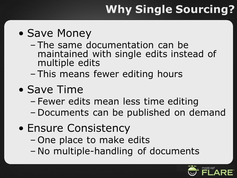Why Single Sourcing Save Money Save Time Ensure Consistency