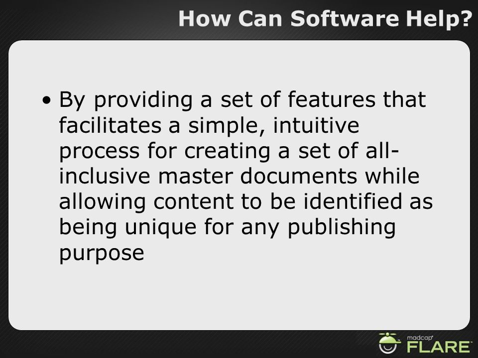 How Can Software Help