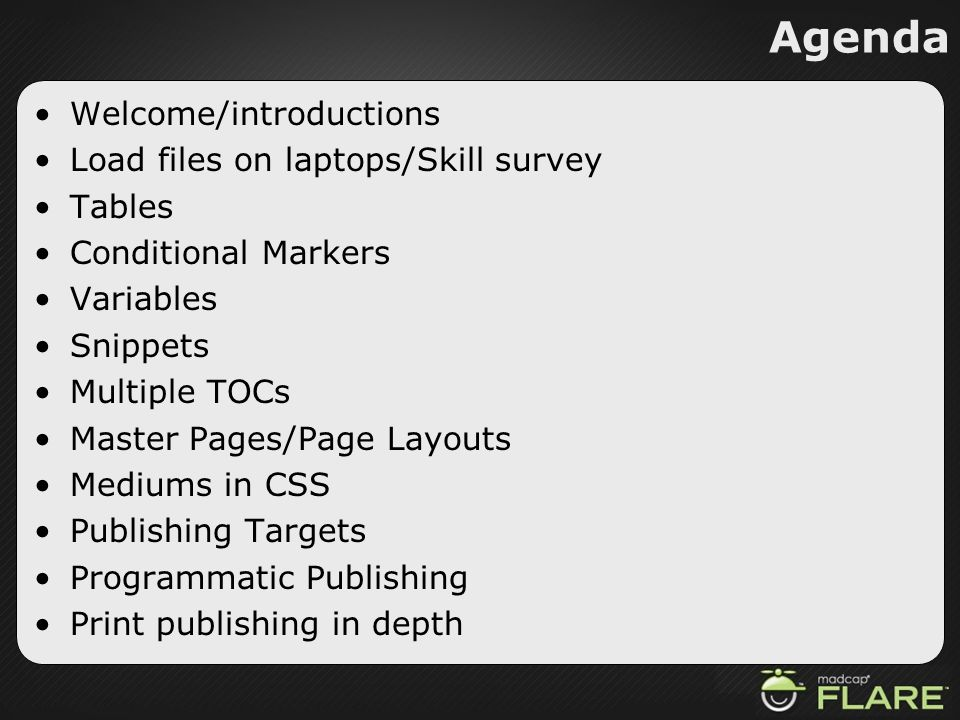Agenda Welcome/introductions Load files on laptops/Skill survey Tables