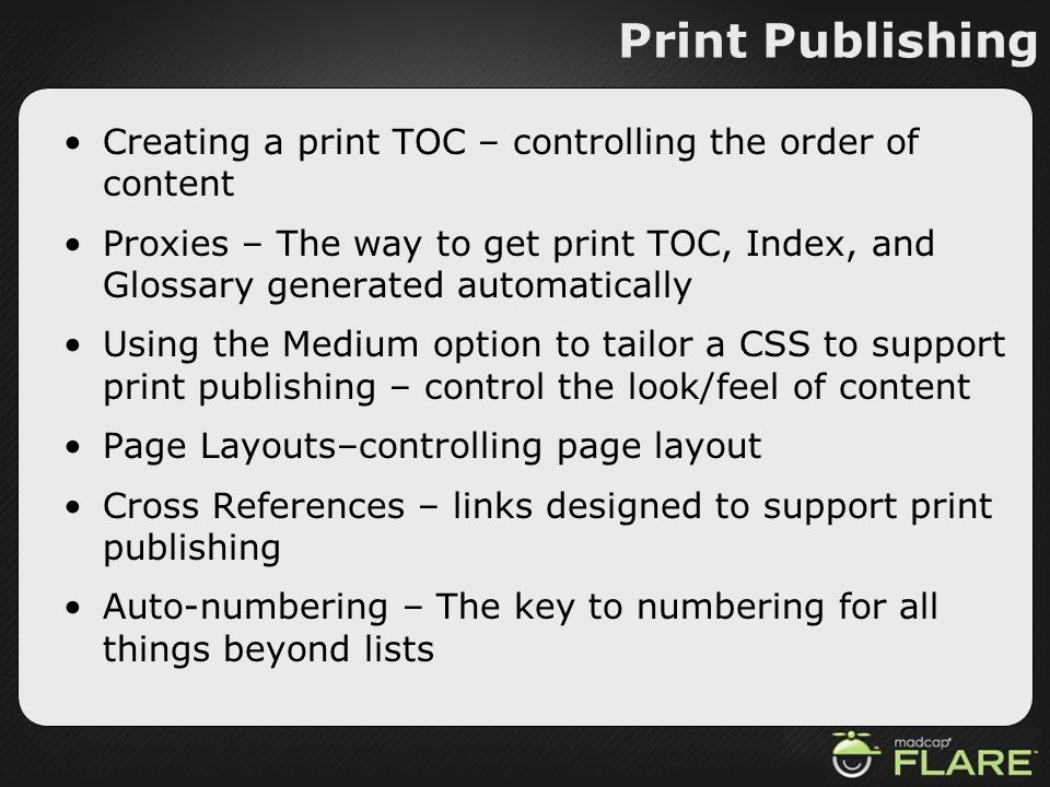 Print Publishing Creating a print TOC – controlling the order of content.