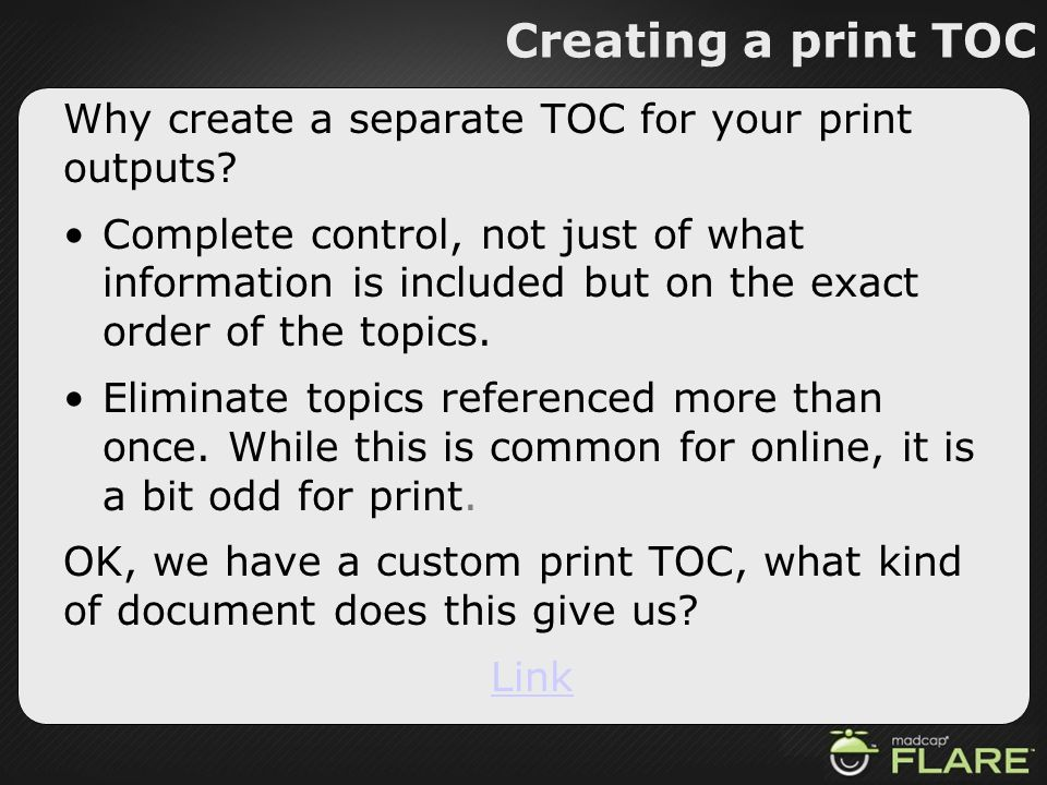 Creating a print TOC Why create a separate TOC for your print outputs