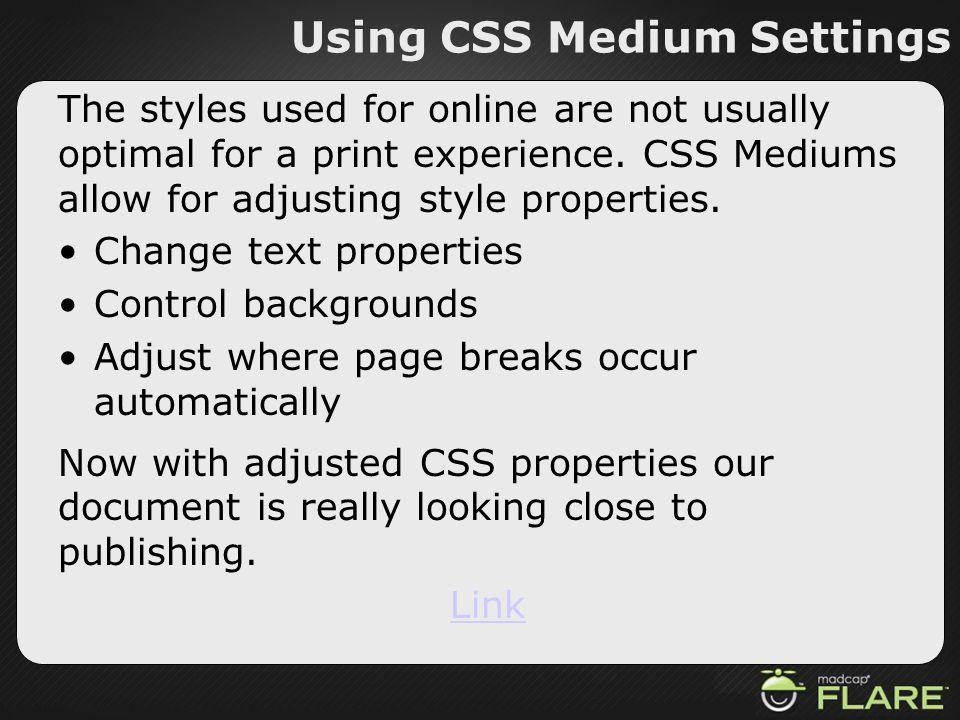Using CSS Medium Settings