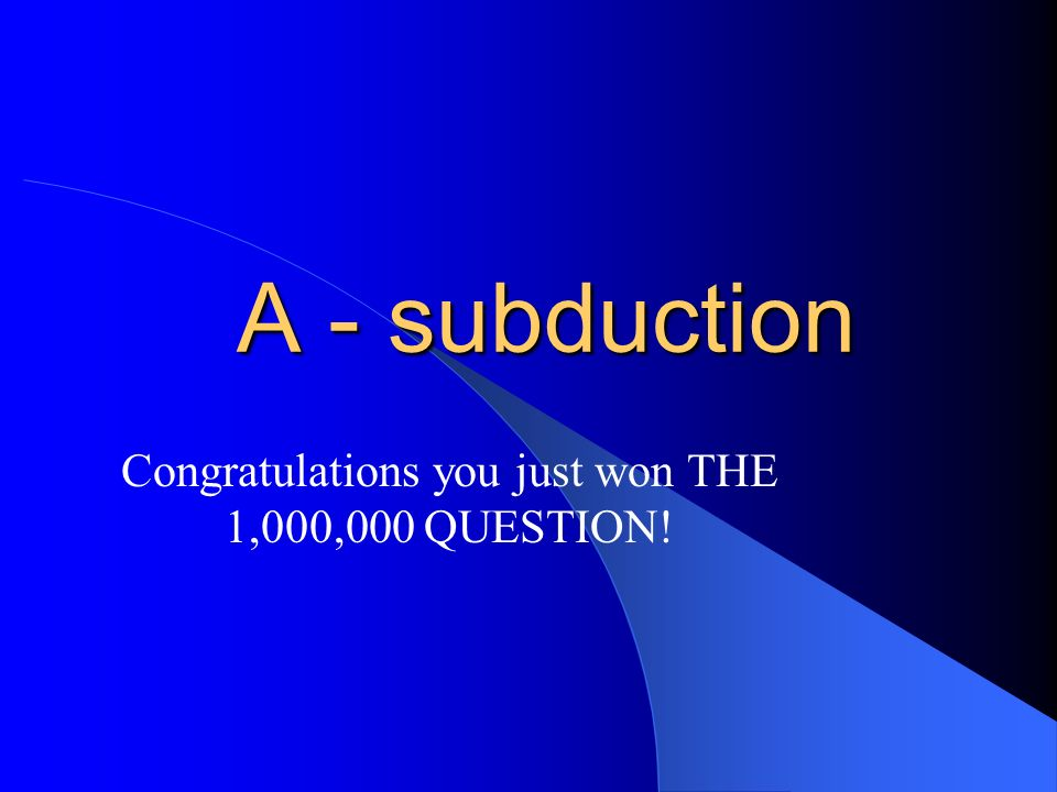 Congratulations you just won THE 1,000,000 QUESTION!