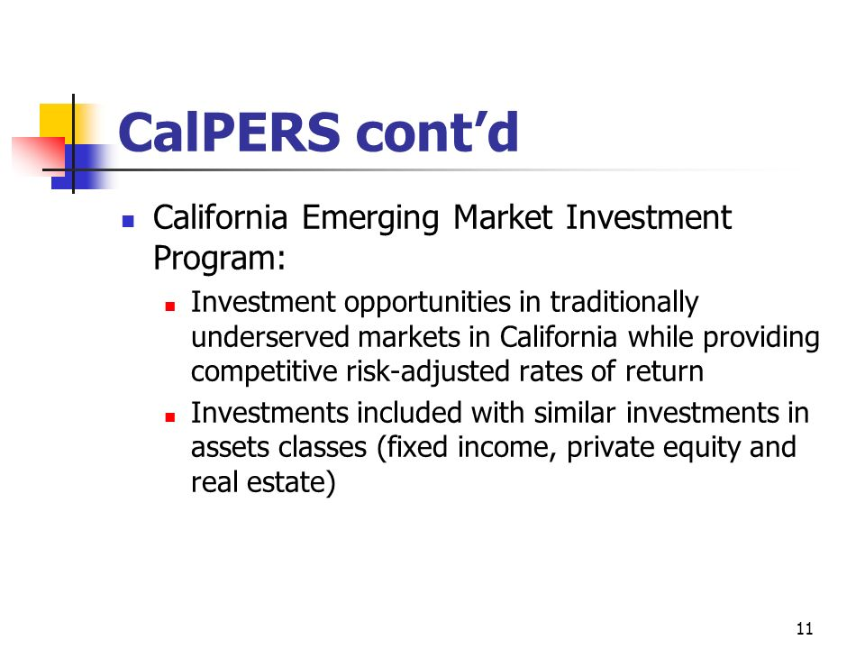 CalPERS cont'd California Emerging Market Investment Program: