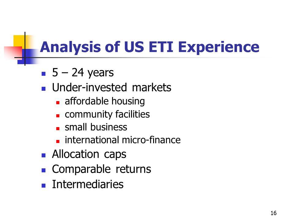 Analysis of US ETI Experience