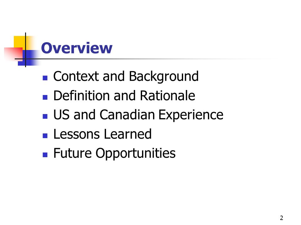 Overview Context and Background Definition and Rationale
