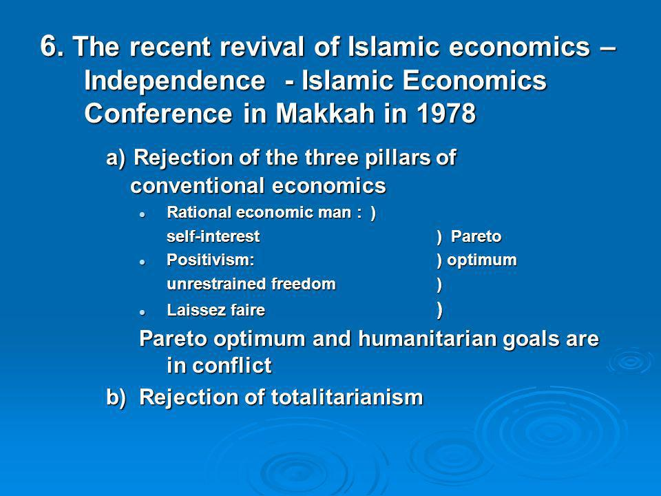 a) Rejection of the three pillars of conventional economics