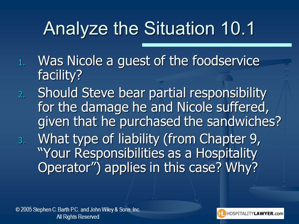 Analyze the Situation 10.1 Was Nicole a guest of the foodservice facility