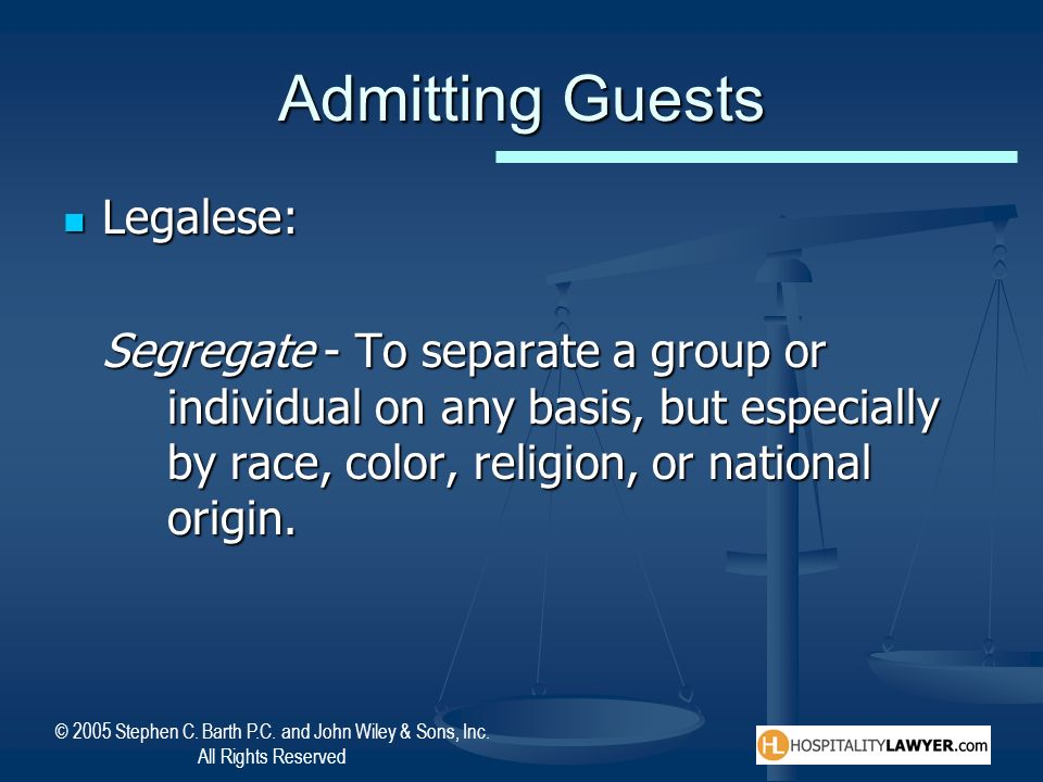 Admitting Guests Legalese: