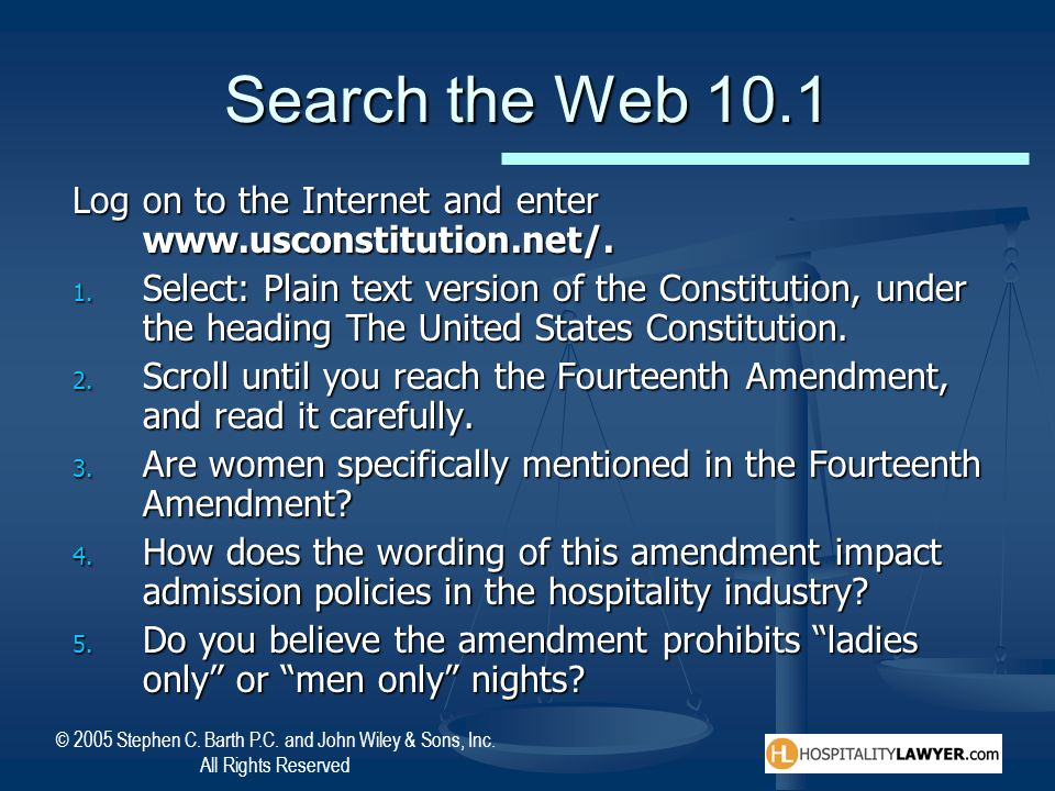Search the Web 10.1 Log on to the Internet and enter www.usconstitution.net/.