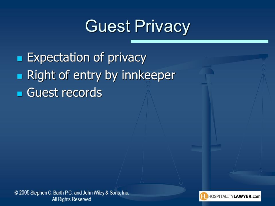 Guest Privacy Expectation of privacy Right of entry by innkeeper