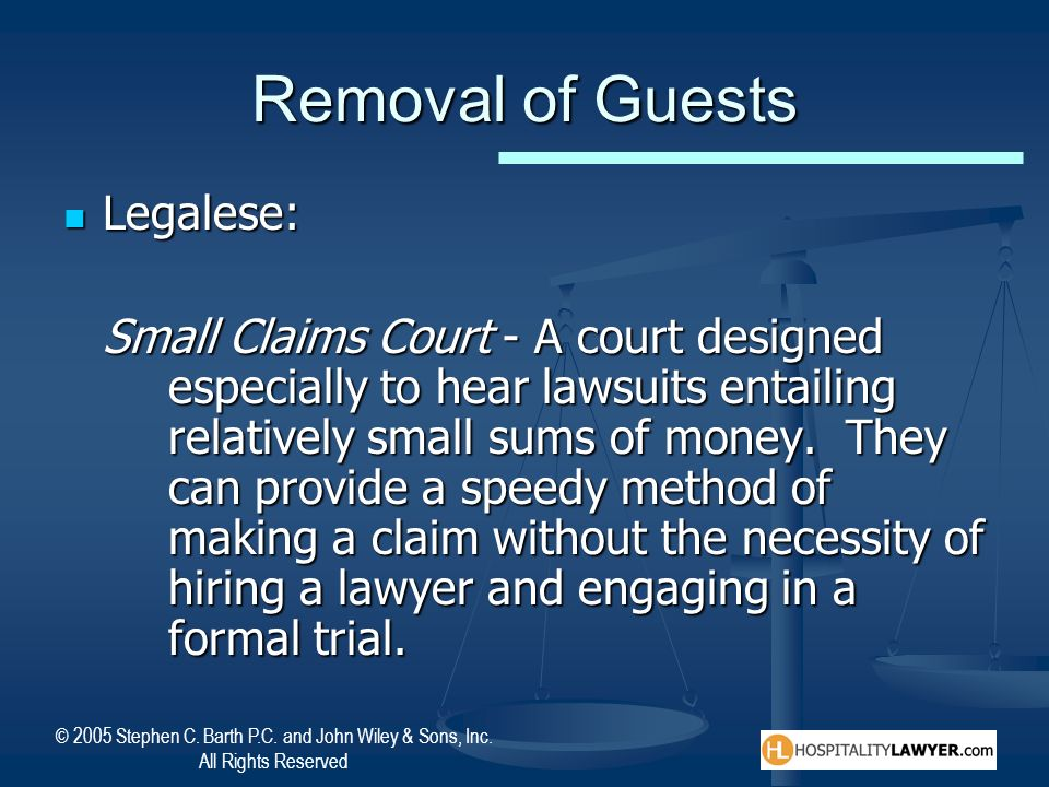 Removal of Guests Legalese: