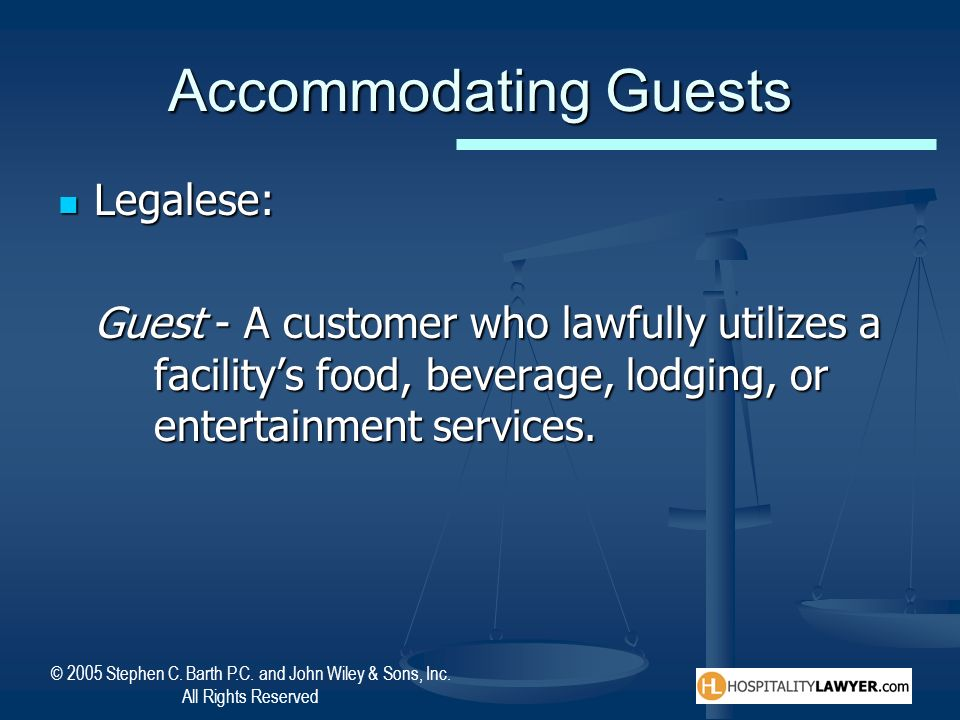 Accommodating Guests Legalese: