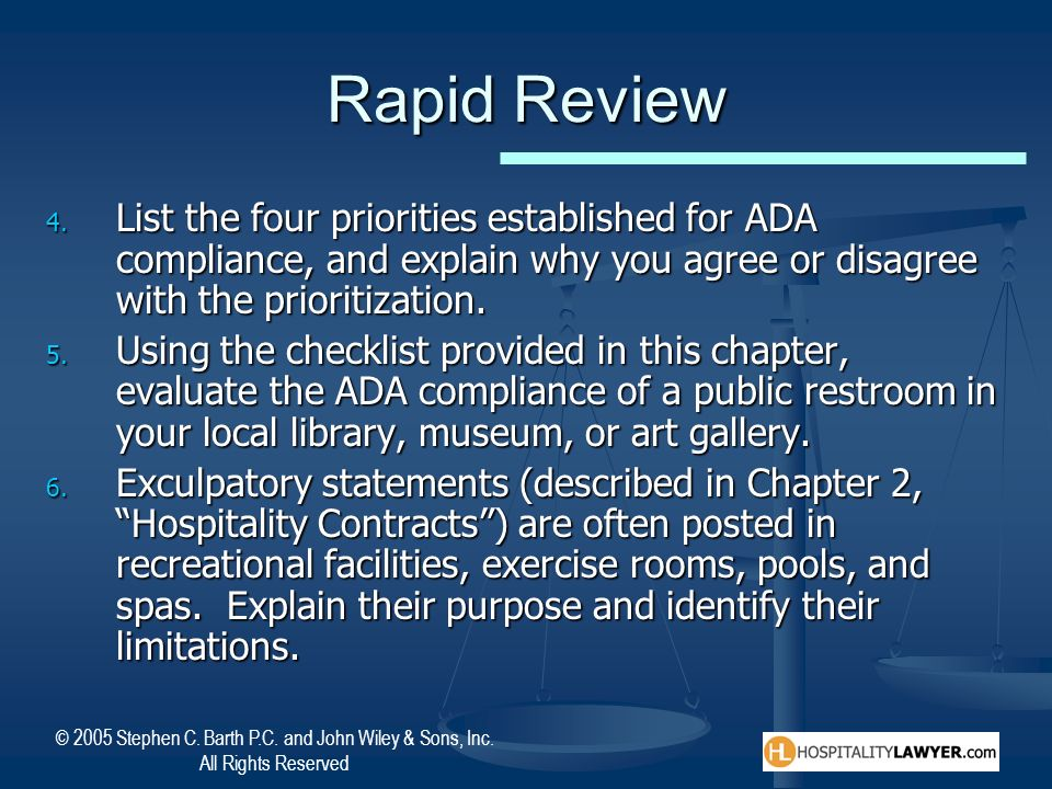 Rapid Review List the four priorities established for ADA compliance, and explain why you agree or disagree with the prioritization.