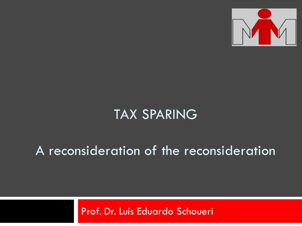 TAX SPARING A reconsideration of the reconsideration