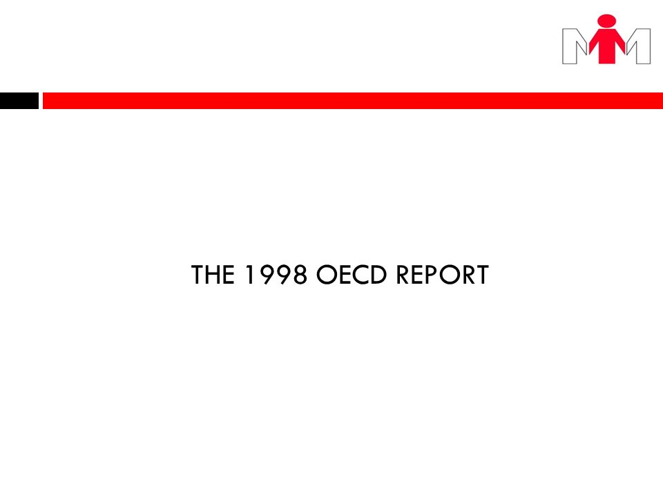 THE 1998 OECD REPORT