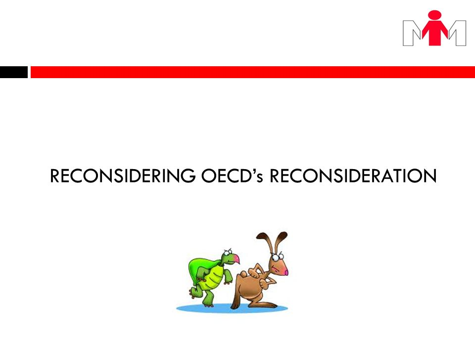 RECONSIDERING OECD's RECONSIDERATION