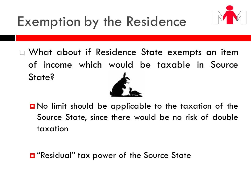 Exemption by the Residence
