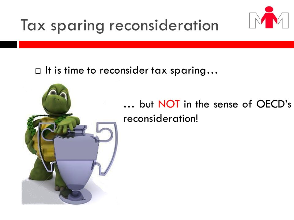 Tax sparing reconsideration
