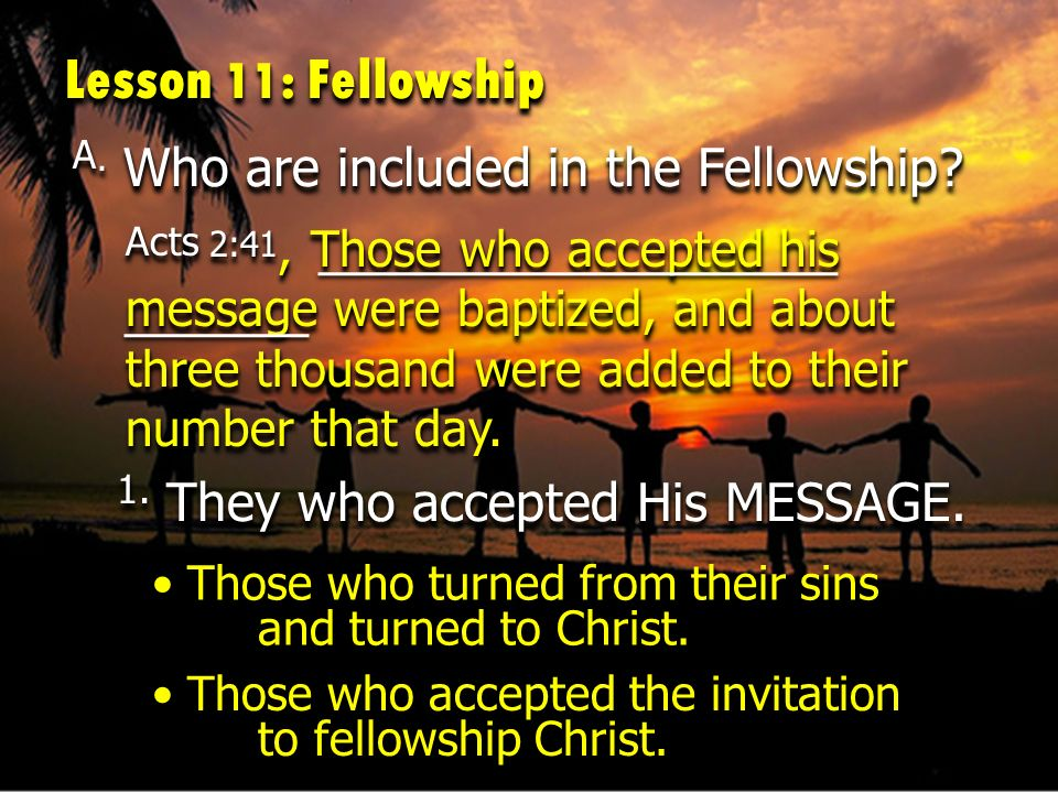 A. Who are included in the Fellowship