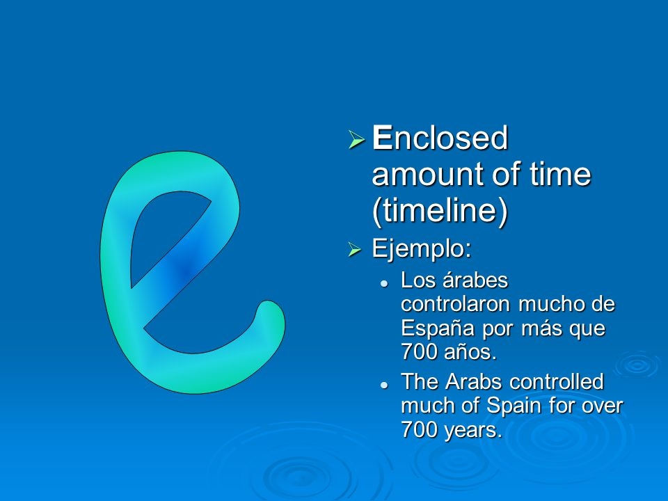 Enclosed amount of time (timeline) e