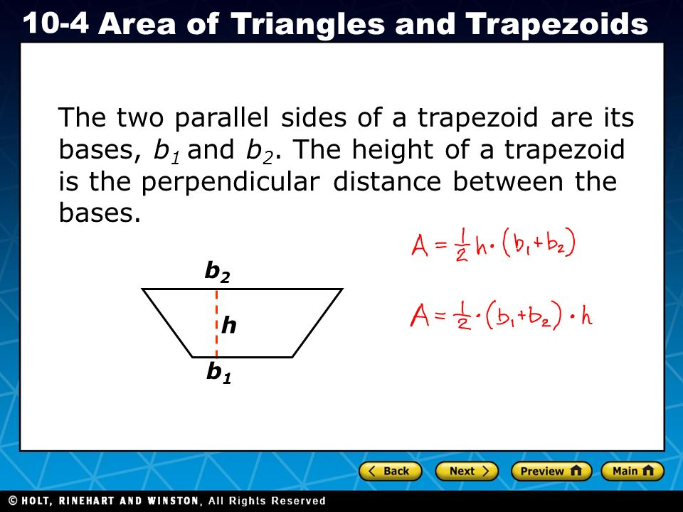 The two parallel sides of a trapezoid are its bases, b1 and b2