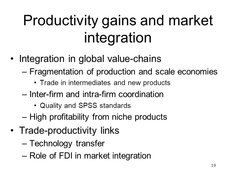 Productivity gains and market integration