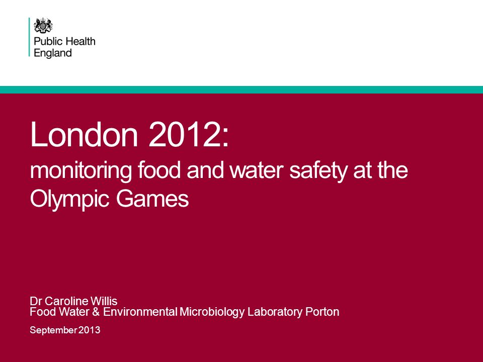 London 2012: monitoring food and water safety at the Olympic Games