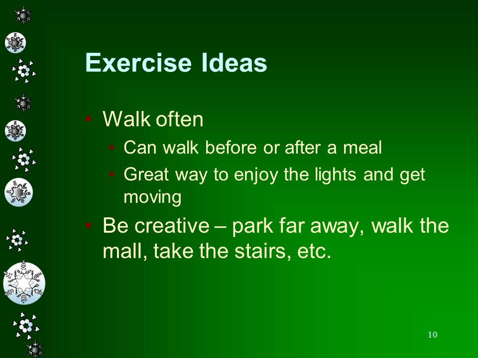 Exercise Ideas Walk often