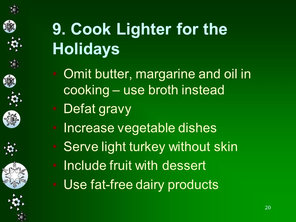 9. Cook Lighter for the Holidays