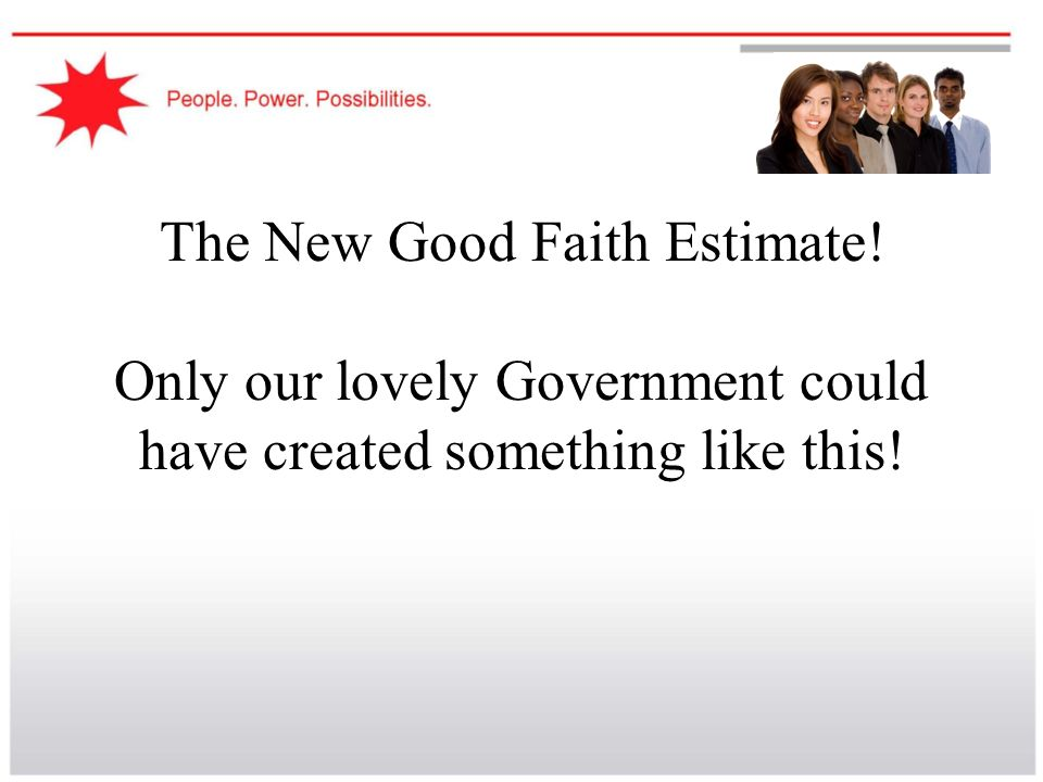 The New Good Faith Estimate