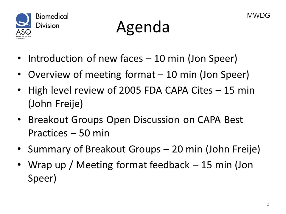 Agenda Introduction of new faces – 10 min (Jon Speer)