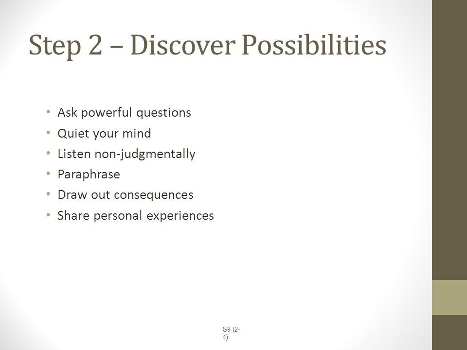 Step 2 – Discover Possibilities