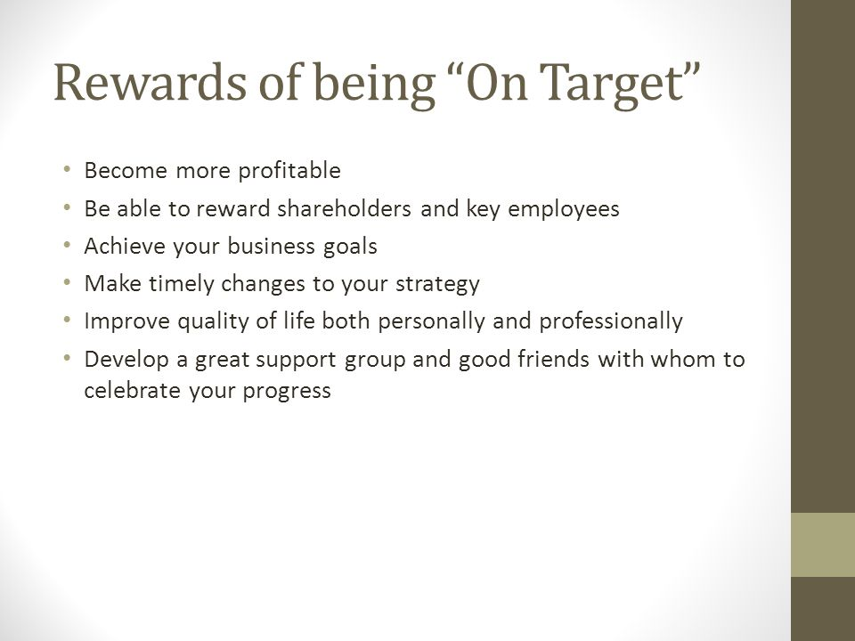 Rewards of being On Target