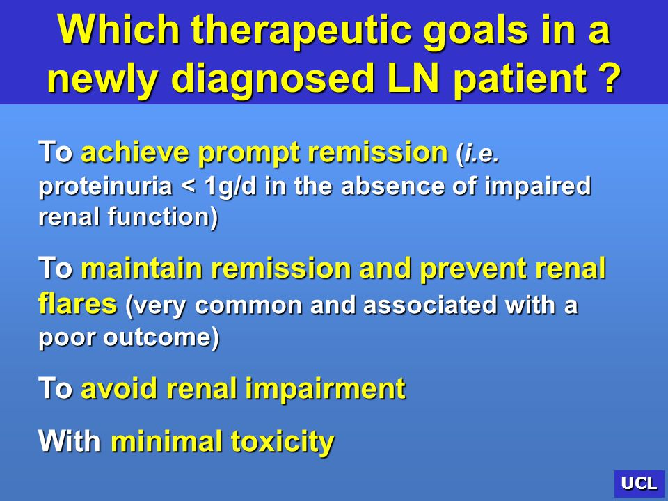 Which therapeutic goals in a newly diagnosed LN patient