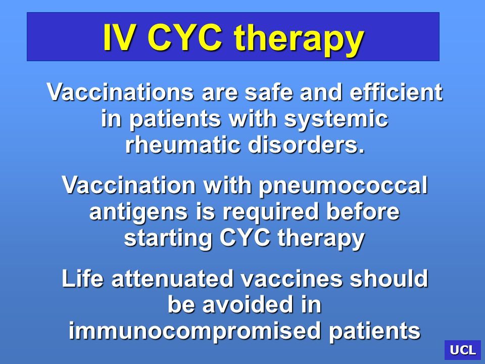 IV CYC therapy Vaccinations are safe and efficient in patients with systemic rheumatic disorders.