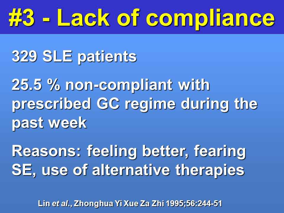 #3 - Lack of compliance 329 SLE patients