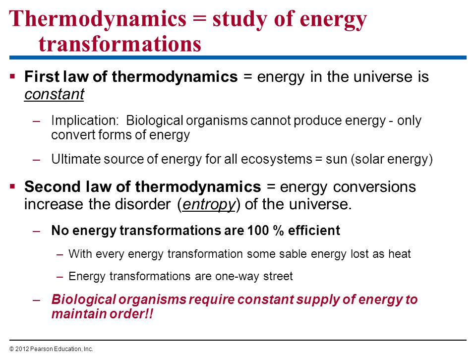 Thermodynamics = study of energy transformations